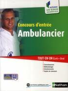 Couverture du livre « Concours d'entrée ambulancier (édition 2014) » de Annie Godrie aux éditions Nathan