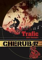 Couverture du livre « Cherub mission T.2 ; trafic » de Robert Muchamore aux éditions Casterman