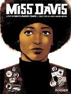 Couverture du livre « Miss Davis ; la vie et les combats de Angela Davis » de Amazing Ameziane et Sybille Titeux De La Croix aux éditions Rocher