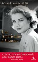 Couverture du livre « Une américaine à Monaco » de Sophie Adriansen aux éditions Charleston