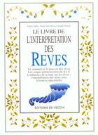 Couverture du livre « Le livre de l'interprétation des rêves » de Valery Sanfo et Diane Von Alten et Angele Toffoli aux éditions De Vecchi