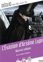 Couverture du livre « L'évasion d'Arsène Lupin » de Maurice Leblanc aux éditions Belin Education