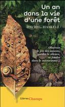 Couverture du livre « Un an dans la vie d'une forêt » de David George Haskell aux éditions Flammarion
