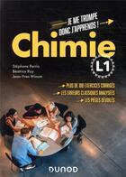 Couverture du livre « Je me trompe, donc j'apprends ! ; chimie ; L1 » de Stephane Perrio et Beatrice Roy et Jean-Yves Winum aux éditions Dunod