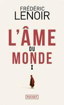 Couverture du livre « L'âme du monde » de Frederic Lenoir aux éditions Pocket