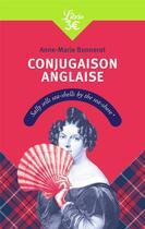 Couverture du livre « Conjugaison anglaise » de Anne-Marie Bonnerot aux éditions J'ai Lu
