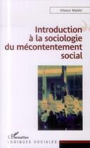 Couverture du livre « Introduction à la sociologie du mécontentement social » de Khosro Maleki aux éditions L'harmattan
