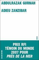 Couverture du livre « Adieu Zanzibar » de Abdulrazak Gurnah aux éditions Galaade