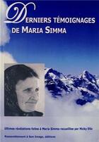 Couverture du livre « Dernier témoignage de Maria Simma » de Maria Simma et Nicky Eltz aux éditions R.a. Image