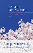 Couverture du livre « La voix des vagues » de Jackie Copleton aux éditions Les Escales
