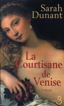 Couverture du livre « La courtisane de venise » de Sarah Dunant aux éditions Belfond