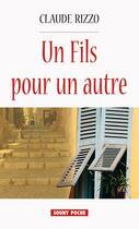 Couverture du livre « Un fils pour un autre » de Claude Rizzo aux éditions Lucien Souny