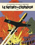 Couverture du livre « Blake et Mortimer T.1 ; le secret de l'Espadon t.1 » de Edgar Pierre Jacobs aux éditions Blake Et Mortimer
