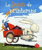 Couverture du livre « Le lapin de printemps » de Yannick Lefrancois aux éditions Bastberg