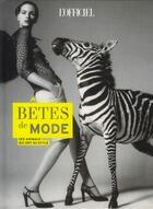 Couverture du livre « Bêtes de mode ; ces animaux qui ont du style » de Patrick Cabasset aux éditions Le Marque Pages