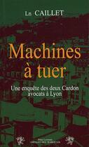Couverture du livre « Machines à tuer » de Ln Caillet aux éditions Traboules