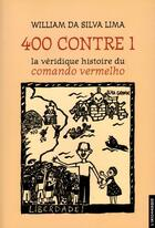 Couverture du livre « Quatre Cents Contre Un » de Da Silva Lim William aux éditions Insomniaque