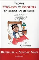 Couverture du livre « Propos cocasses et insolites entendus en libraires » de Campbell Jen aux éditions Baker Street