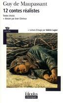 Couverture du livre « 12 contes réalistes » de Guy de Maupassant aux éditions Gallimard