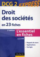 Couverture du livre « DCG 2 ; droit des sociétés en 23 fiches (2e édition) » de Laure Sine aux éditions Dunod