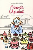 Couverture du livre « Miranda Chocolat » de Astrid Desbordes et Anjuna Boutan aux éditions Ecole Des Loisirs