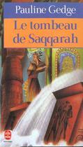 Couverture du livre « Le tombeau de saqqarah » de Pauline Gedge aux éditions Lgf