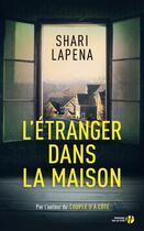 Couverture du livre « L'étranger dans la maison » de Shari Lapena aux éditions Presses De La Cite