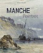 Couverture du livre « La Manche et les peintres » de Joselyn Leclerc aux éditions Isoete