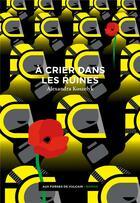 Couverture du livre « À crier dans les ruines » de Alexandra Koszelyk aux éditions Aux Forges De Vulcain