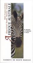 Couverture du livre « Afrique australe » de Magali Bachet et Boubacar Thille aux éditions Marcus Nouveau