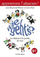 Couverture du livre « Wie Geht'S » de Matzen-Daul aux éditions La Nuee Bleue
