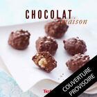 Couverture du livre « Chocolat maison » de Franck Geuffroy aux éditions Culinaires