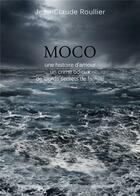 Couverture du livre « Moco » de Jean-Claude Roullier aux éditions Thot