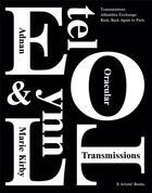 Couverture du livre « Oracular transmissions » de Etel Adnan et Lynn Marie Kirby aux éditions X Artists' Books