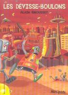 Couverture du livre « Les devisse-boulons » de Alain Grousset aux éditions Gallimard-jeunesse