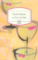 Couverture du livre « Le dîner de filles » de Patrick Besson aux éditions Motifs