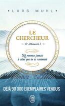 Couverture du livre « Le chercheur ; O' Nanuscrit I » de Lars Muhl aux éditions J'ai Lu
