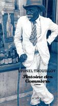 Couverture du livre « Antoine des Gommiers » de Lyonel Trouillot aux éditions Actes Sud
