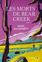 Couverture du livre « Les morts de bear creek » de Keith Mccafferty aux éditions Gallmeister