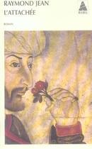 Couverture du livre « L'attachée » de Raymond Jean aux éditions Actes Sud