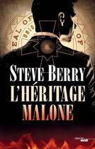 Couverture du livre « L'héritage Malone » de Steve Berry aux éditions Cherche Midi
