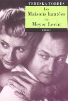 Couverture du livre « Les Maisons Hantees De Meyer Levin » de Tereska Torres aux éditions Phebus