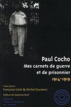Couverture du livre « Mes carnets de guerre et de prisonnier 1914-1919 » de Paul Cocho aux éditions Pu De Rennes