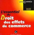 Couverture du livre « L'essentiel du droit des effets de commerce » de Branlard J.-P. aux éditions Gualino