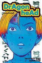 Couverture du livre « Dragon head T.1 » de Minetaro Mochizuki aux éditions Pika