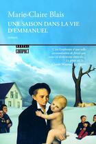 Couverture du livre « Une saison dans la vie d'Emmanuel » de Marie-Claire Blais aux éditions Boreal