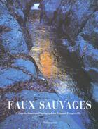 Couverture du livre « Eaux sauvages » de Colette Gouvion et Renaud Dengreville aux éditions Flammarion