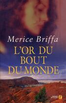Couverture du livre « L'or du bout du monde » de Merice Briffa aux éditions Presses De La Cite