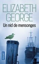 Couverture du livre « Un nid de mensonges » de Elizabeth George aux éditions Pocket