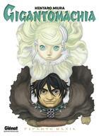 Couverture du livre « Gigantomachia » de Kentaro Miura aux éditions Glenat